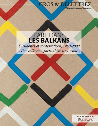 ART IN THE BALKANS - Dissent and Contestation, 1960-2000 - A Parisian Private Collection