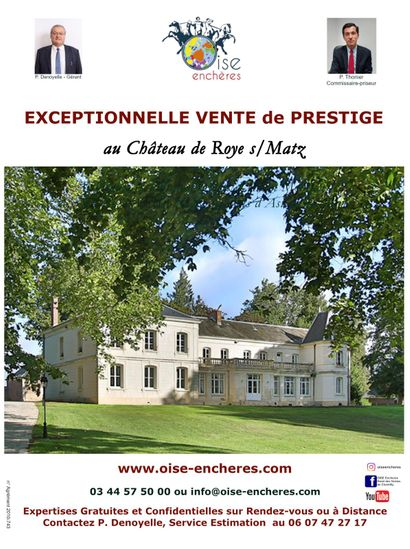 LUXURY AUCTION at the CHATEAU of ROYE-sur-MATZ