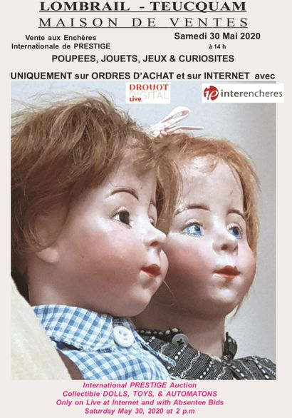 DOLLS - TOYS - AUTOMATONS & COLLECTOR'S GAMES - EXPERT: F. THEIMER - LIVE SALE ONLY AND ON BUY ORDERS - REGISTRATION FOR LIVE ON DROUOT DIGITAL