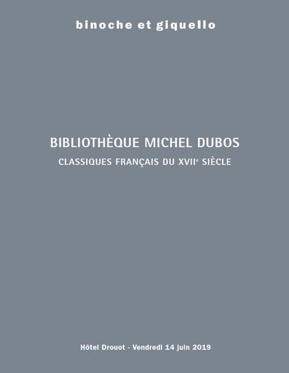 BIBLIOTHÈQUE MICHEL and COLOMBE DUBOS - 17th century BOOKS