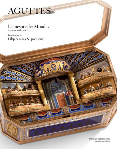 LA MESURE DES MONDES - ANCIENNE COLLECTION F. - PART ONE : FINE & PRECIOUS WORKS OF ART
