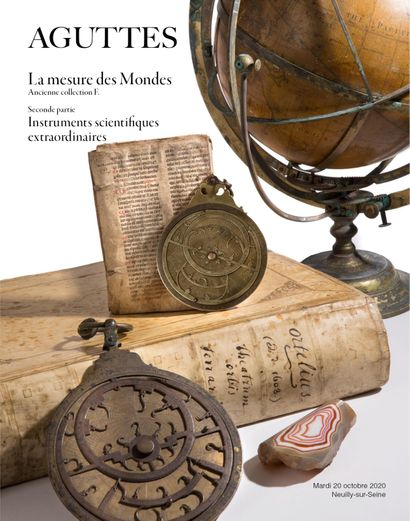 LA MESURE DES MONDES - ANCIENNE COLLECTION F. - PART TWO : OUTSTANDING SCIENTIFIC INSTRUMENTS