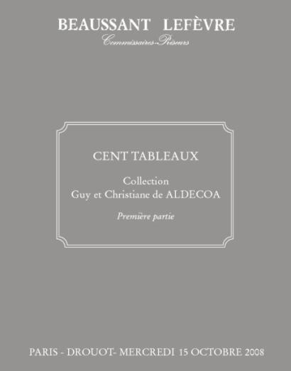 Cent tableaux de la collection de Guy et Christiane de ALDECOA