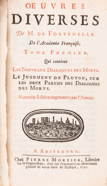 FONTENELLE. - Oeuvres diverses.  Amsterdam, Pierre Mortier, 1710Fort in-16, (8)-354-(4)-140-(12)-159-…