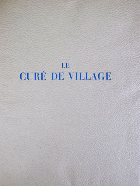BALZAC Honoré de. Le Curé de village. Paris, Inter nos, 1946 ; gr. In 4° en ff.,…