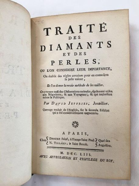 JEFFRIES (David) Traité des diamants et des perles. Paris, Debure, Tilliard, 175…