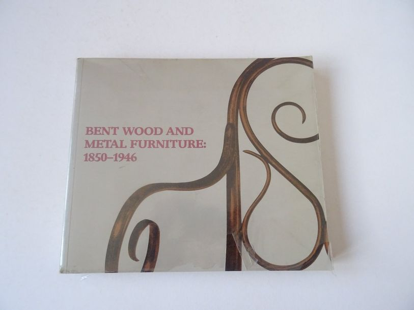 « Bent wood and metal furniture : 1850 1946 », A. Alvera, G. Dry, R. Keil, D. Os…