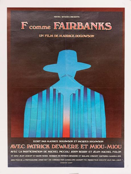 F comme Fairbanks. Un film de Maurice Dugowson.1976. FOLON Jean-Michel. Affichette…