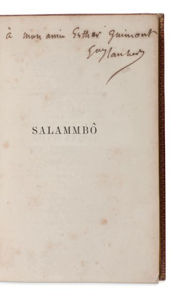 GUSTAVE FLAUBERT (1821 1880) Salammbô. P. Michel Levy 1863. In 8 (223x142 mm); c…